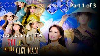 Thuy Nga Paris By Night 114 - Tôi Là Người Việt Nam - Part 1 of 3