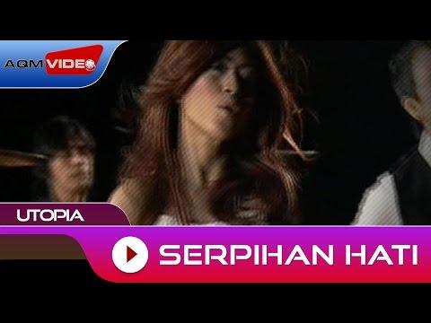 Utopia Serpihan Hati Official Video