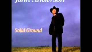 I Wish I Could Have Been There John Anderson