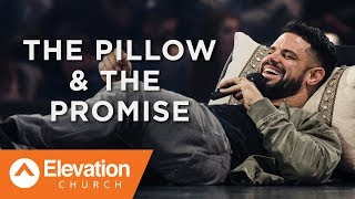 The Pillow & The Promise | Gates of Change | Pastor Steven Furtick