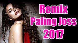 DJ Remix Terbaru 2017 - Mix Dangdut Terbaru 2017