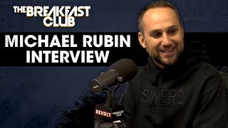 Michael Rubin Talks Business Come-Up, Friendship With Meek Mill & REFORM Alliance