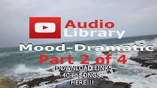 Top - Snippets Copyright Free YouTube Audio Library  40+ Songs Mood:Dramatic Part 2 of 4