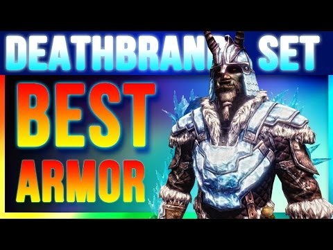 Skyrim Special Edition Best Armor Deathbrand Locations Unique