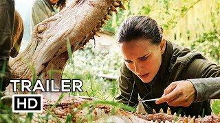 ANNIHILATION Official Trailer #3 (2018) Natalie Portman Sci-Fi Movie HD
