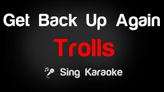 Trolls - Get Back Up Again Karaoke Lyrics