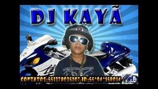 DJ KAYÃ  BASE  NO ANCHIETA MC KELL ITANHAÉM