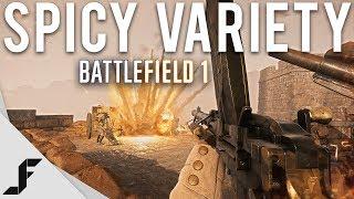 SPICY VARIETY - Battlefield 1