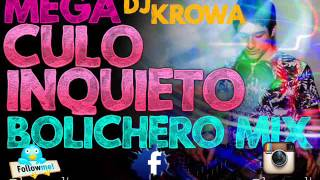 VERANO 2016 ★ BOLICHERO MIX ► SET Reggaeton y Cumbia ★ MEGA CULO INQUIETO   DJ KROWA