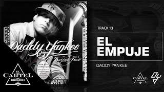 13. El empuje - Barrio Fino (Bonus Track Version) Daddy Yankee