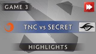 TNC Pro Team vs Team Secret [Game 3] SL i-League StarSeries S3 - Dota Highlights