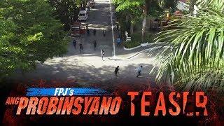 FPJ's Ang Probinsyano: Magtutulungan ang Lahat!