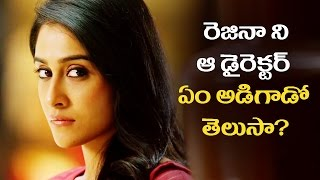 Regina REVEALS On Tamil Director's Call To Love | Actresses Molested | Super Movies Adda