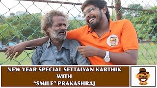 New Year Special | Settaiyan Karthik With
