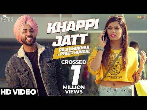 Xxx Mp4 Khappi Jatt Raji Khokhar Ft Preet Hundal Kytes Media Latest Punjabi Songs 2018 3gp Sex