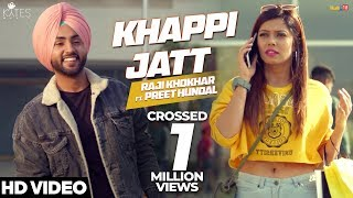Khappi Jatt - Raji Khokhar Ft Preet Hundal | Kytes Media | Latest Punjabi Songs 2018
