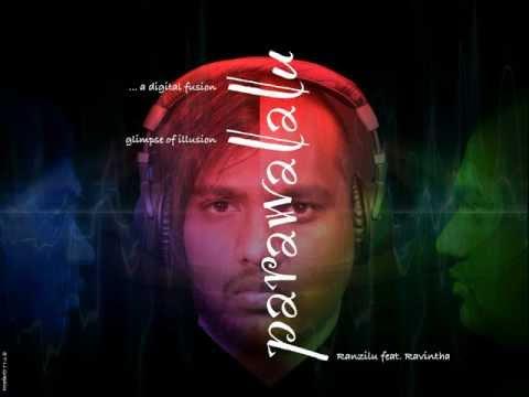 Parawalalu - Ranzilu feat.Ravintha