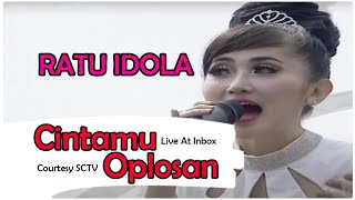 RATU IDOLA [Cintamu Oplosan] Live At Inbox (16-10-2014) Courtesy SCTV