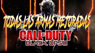 ZOMBIES. |TODAS LAS ARMAS MEJORADAS|. Black ops 3. COMENTADO.