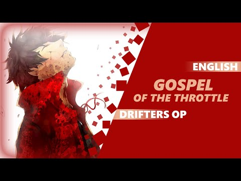 Download DRIFTERS OP - Gospel of the Throttle [Dima Lancaster feat. BrokeN ver]