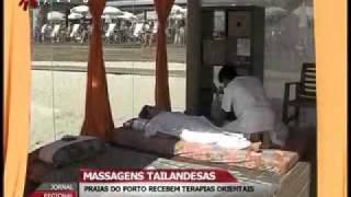 MASSAGENS TAILANDESAS - PRAIAS DO PORTO RECEBEM TERAPIAS ORIENTAIS
