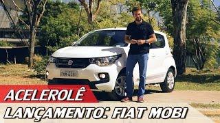 LANÇAMENTO: FIAT MOBI - ACELEROLÊ #6 | ACELERADOS
