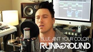 RUNAGROUND | Blue Ain