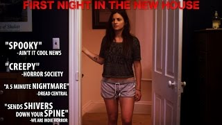 FIRST NIGHT IN THE NEW HOUSE - short horror film 2015