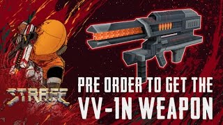 STRAFE - Preorder Now & Get VV-1N Weapon