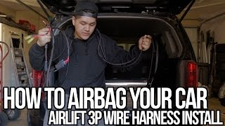 How to Airbag your car: Pt.1 Wire Harness Install (air suspension)
