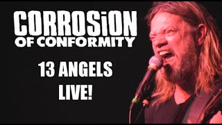 Corrosion Of Conformity 13 Angels Live 5716 Columbus Oh