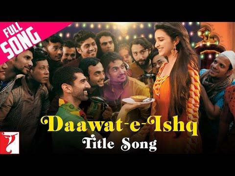 Xxx Mp4 Daawat E Ishq Full Title Song Aditya Roy Kapur Parineeti Chopra Javed Ali Sunidhi Chauhan 3gp Sex