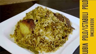 Easy cooking method Lubia Polo Recipe | لوبیا پلو / استانبولی پلو  Persian Recipe