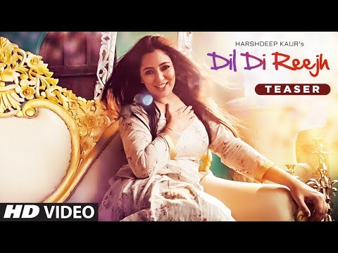 Dil Di Reejh: Harshdeep Kaur (Song Teaser)   22 July 2017   New Songs 2017