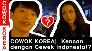 COWOK KOREA Kencan dengan CEWEK INDONESIA!? l Korea Vlog l COWOK KOREA