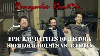 Renegades React to... Epic Rap Battles of History Batman vs. Sherlock Holmes