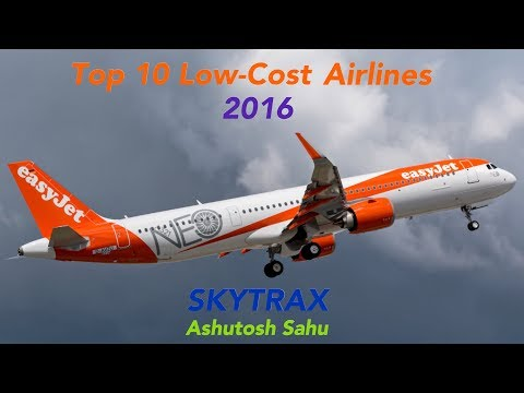 Top 10 Low-Cost Airlines Of The World 2016 (SKYTRAX)