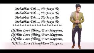 Mohabbat Yeh Ho Jaye Tu I Bilal Saeed I Ishqedarriyaan 2015 With Translation   Video Dailymotion