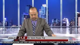 Xov Xwm nrog Dr. Vam Huas Yaj 3-22-2017