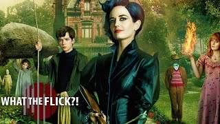 Miss Peregrine's Home for Peculiar Children - Official Movie Review