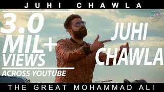 pc mobile Download JUHI CHAWLA | Official Music Video | The Great Mohammad Ali