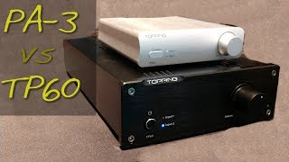 Topping TP60 vs PA3 _(Z Reviews)_