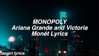 MONOPOLY    Ariana Grande & Victoria Monét Lyrics