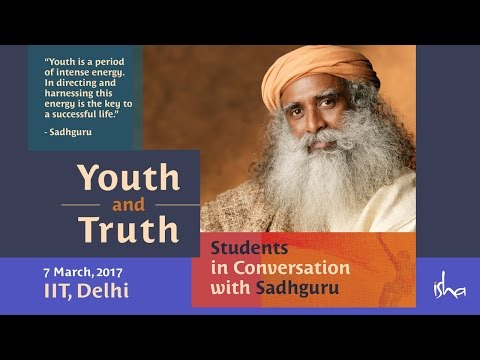 Youth & Truth - IIT Students in Conversation with Sadhguru