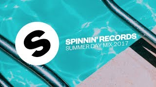 Spinnin' Records Summer Day Mix 2017