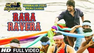 Rara Ravera Full Video Song || Krishnagadi Veera Prema Gaadha (KVPG) || Nani, Mehr Pirzada