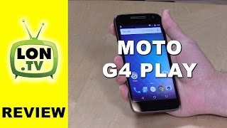 Moto G4 Play Review - $99 (Amazon) / $149 Smartphone Verizon, Sprint, T-Mobile, AT&T and more