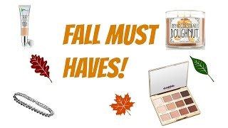 Fall Must haves!