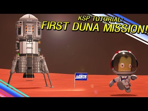 Going to DUNA for the first time KSP Tutorial