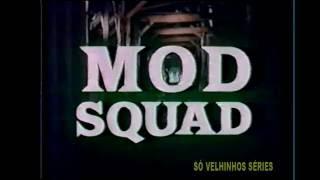 MOD SQUAD - SERIADO ANTIGO - DUBLADO